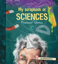 Image de couverture (My Scrapbook of Science (by Professor Genius))