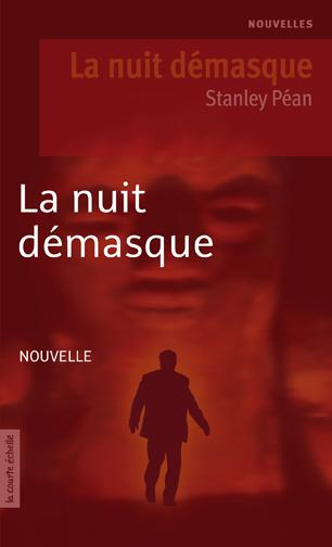 LA NUIT DEMASQUE