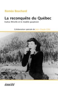 La reconquête du Québec