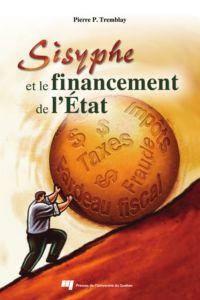 Sisyphe et le financement d...