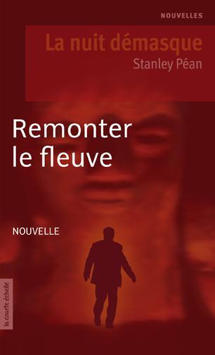 REMONTER LE FLEUVE