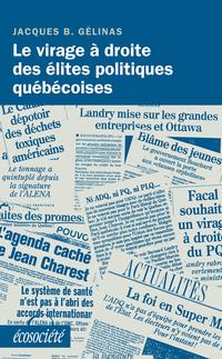 Le virage à droite des élites politiques québécoises