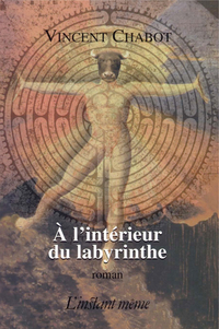 À l'intérieur du labyrinthe