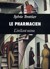 Le pharmacien et autres tir...
