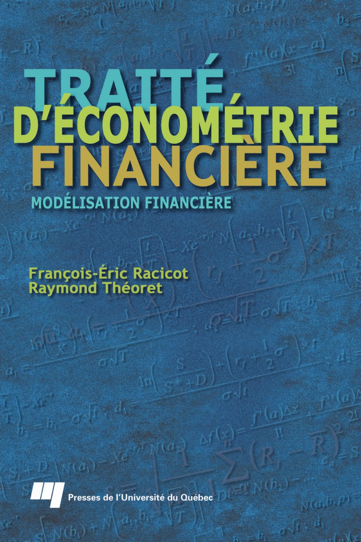 Traité d'économétrie financière