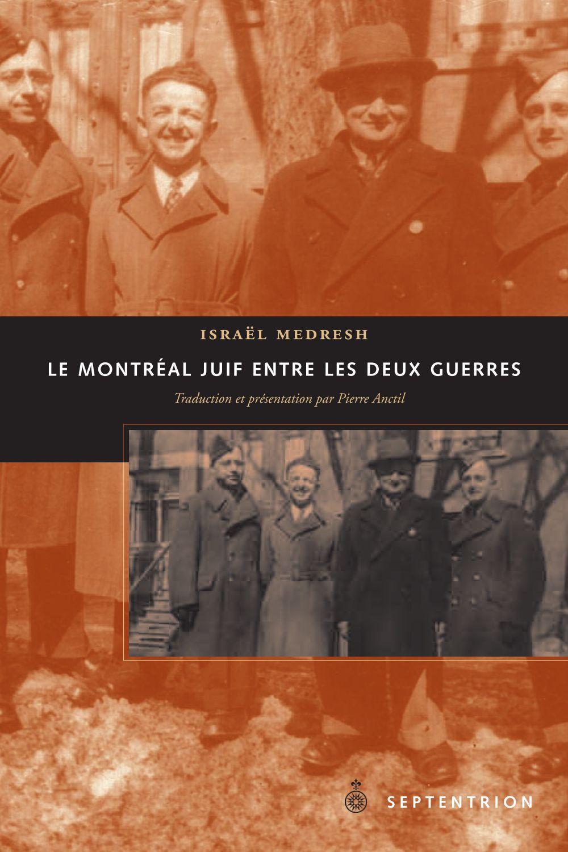 Le Montréal juif entre les deux guerres