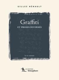 Graffiti et proses diverses