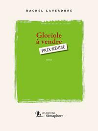 Gloriole à vendre, prix révisé