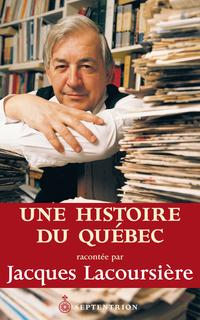 Une histoire du Québec raco...
