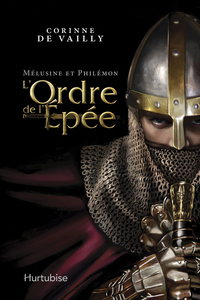 Mélusine et Philémon T2 - l'ordre de l'Épée