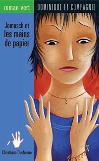 Jomusch et les mains de papier