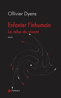 Enfanter l'inhumain