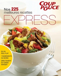 Nos 225 meilleures recettes express
