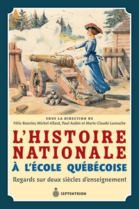 L'Histoire nationale à l'école québécoise
