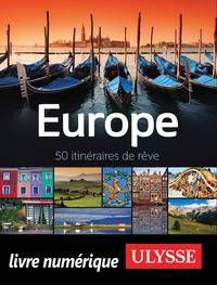 Europe - 50 itinéraires de rêve