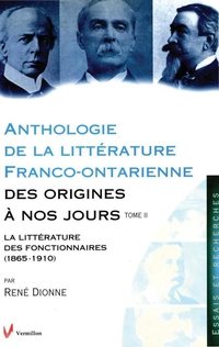 Anthologie de la littérature franco-ontarienne des origines à nos jours.  Tome II