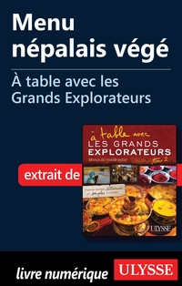 Menu népalais végé - À table avec les Grands Explorateurs