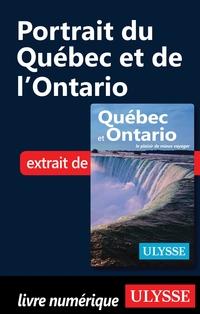 Portrait du Québec et de l'Ontario