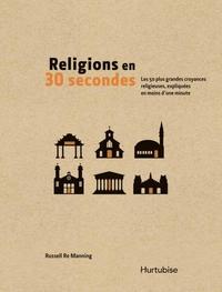Religions en 30 secondes