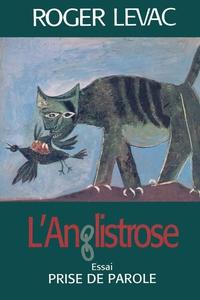 L'Anglistrose