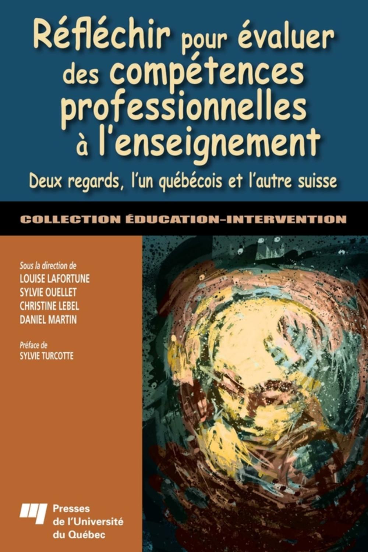 Réfléchir pour évaluer des compétences professionnelles à l'enseignement