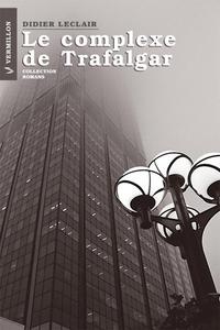 Le complexe de Trafalgar