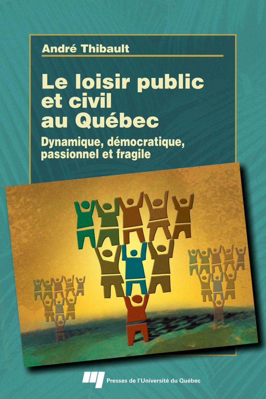 Loisir public et civil au Québec