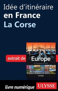 Idée d'itinéraire en France...