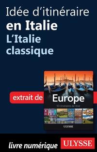 Idée d'itinéraire en Italie...