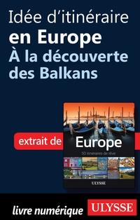 Idée d'itinéraire en Europe...