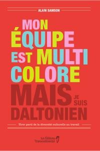 Mon équipe est multicolore, mais je suis daltonien