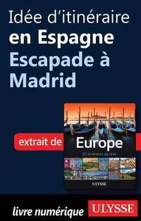 Idée d'itinéraire en Espagn...