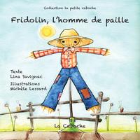 Fridolin, l'homme de paille...