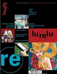 Lurelu, volume 34, numéro 3, hiver 2012