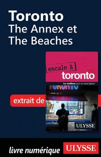 Toronto - The Annex et The Beaches
