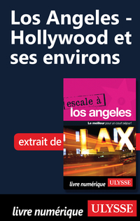 Los Angeles - Hollywood et ses environs