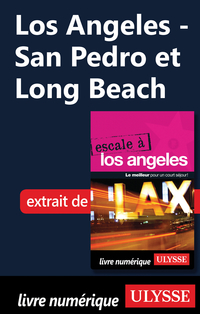 Los Angeles - San Pedro et Long Beach