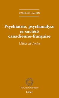 Psychiatrie, psychanalyse et société canadienne-française
