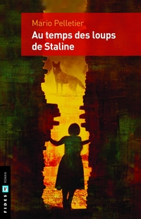 Au temps des loups de Staline