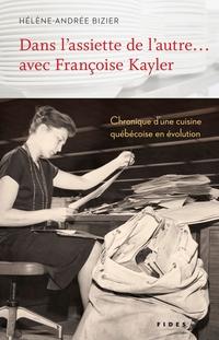 Dans l'assiette de l'autre… avec Françoise Kayler