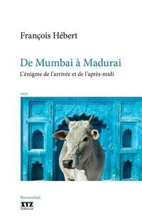 De Mumbai à Madurai