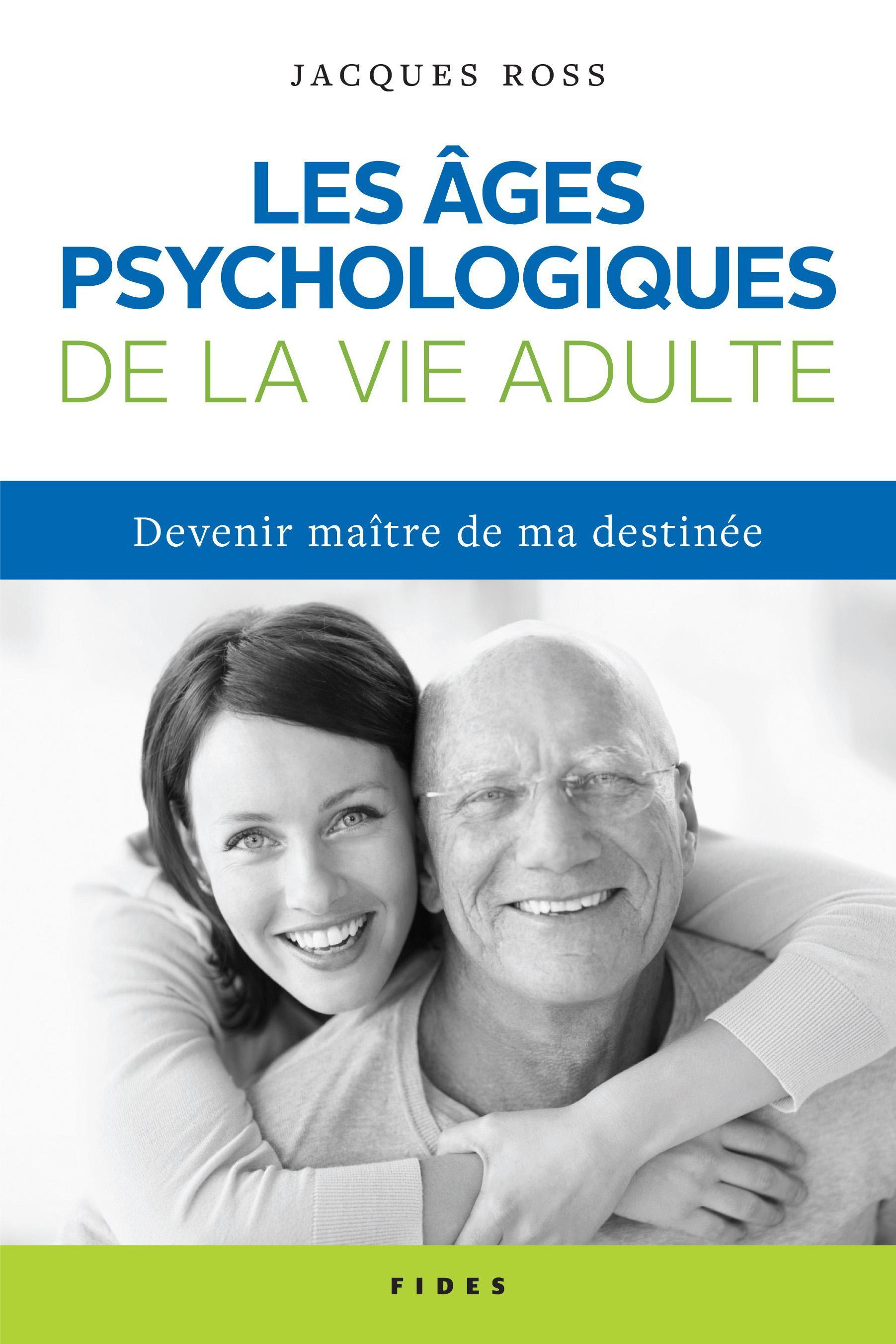 Les âges psychologiques de la vie adulte, Devenir maître de ma destinée