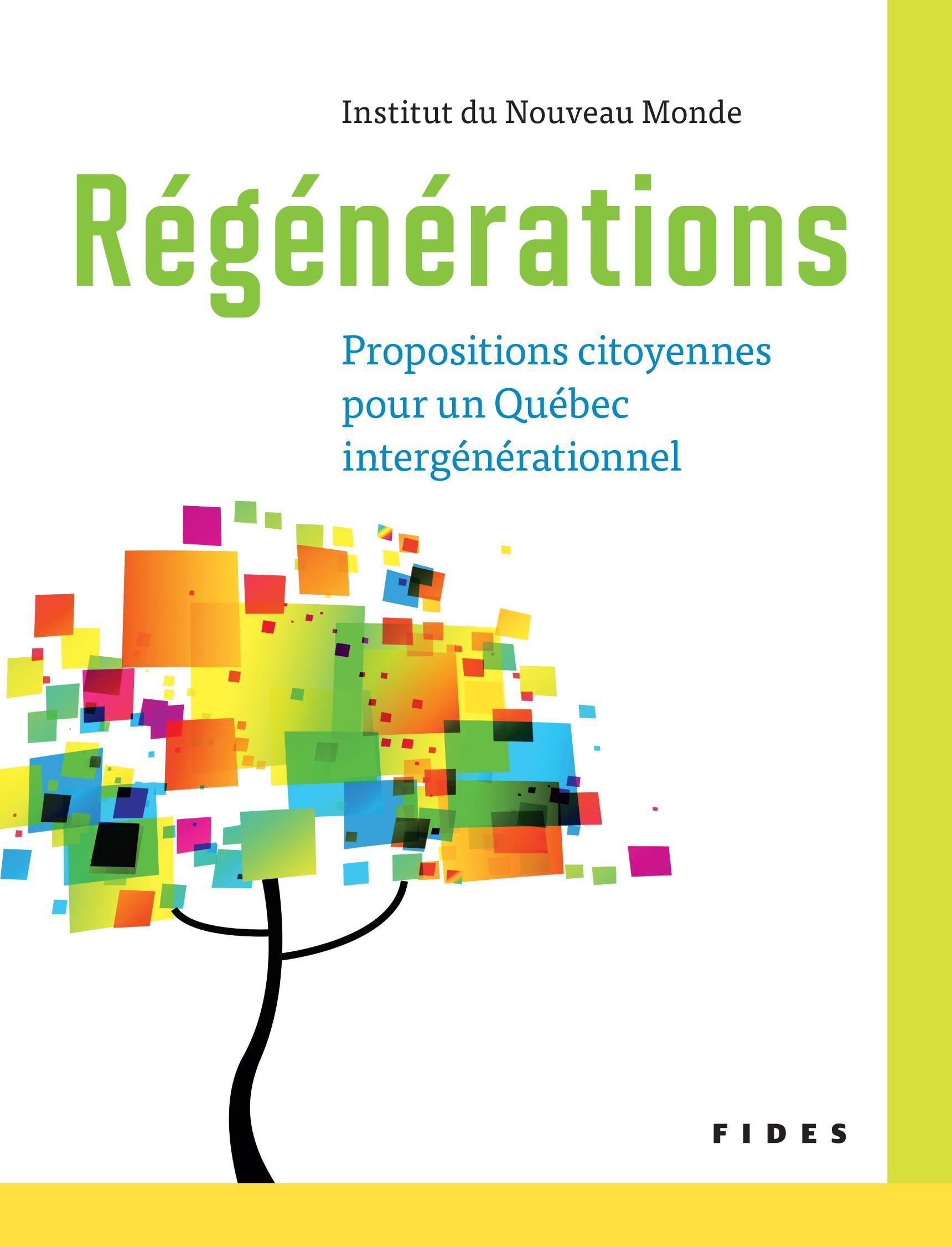 Régénérations, Propositions citoyennes pour un Québec intergénérationnel