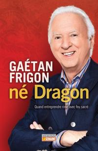 Gaétan Frigon, né Dragon