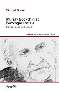 Murray Bookchin et l'écologie sociale