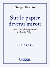 Sur le papier devenu miroir