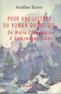 Pour une lecture du roman québécois