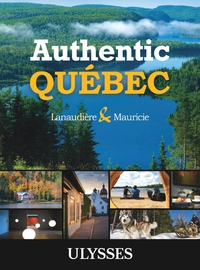 Authentic Québec - Lanaudiè...