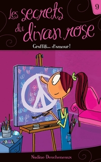 Les secrets du divan rose tome 9 - Graffiti... d'amour!