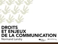 Droits et enjeux de la communication